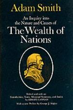 An Inquiry into the Nature and Causes of the Wealth of Nations by Adam Smith...