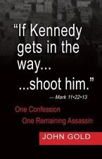 If Kennedy Gets in the Way... Shoot Him. - Mark 11. 22. 13 - One Confession...
