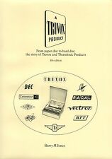 A Truvox Product - Truvox, Thermionic Products, Racal tape recorder histories