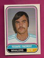 RARE 1975-76 OPC WHA # 106 WHALERS ROSAIRE PAIEMENT NRMT+ CARD (INV# A259)