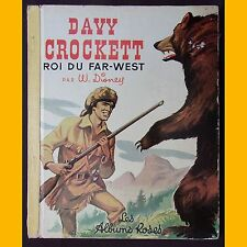 Albums Roses DAVY CROCKETT ROI DU FAR-WEST Disney 1956