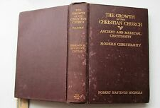 The Growth of the Christian Church - Robert Hastings Nichols 1930
