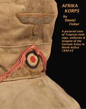 AFRIKA KORPS Equipment book Daniel Fisher WW2 German Army uniforms & gear