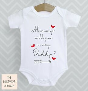 Mummy will you marry Daddy ? Proposal Surprise Baby Grow Babygrow Bodysuit Gift
