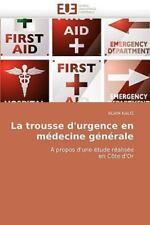 La Trousse D''Urgence En Medecine Generale (Paperback or Softback)