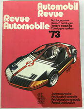 Automobil Revue Katalognummer '73 - Revuew Automobile Catalogue - German French
