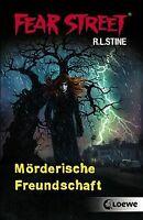 Fear Street. Mörderische Freundschaft von Stine, R. L. | Buch | Zustand gut