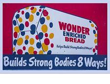 "TIN SIGN ""Wonder Bread Strong Bodies""  Food Art Deco Garage Wall Decor"