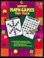 Instant Math Games That Teach (2620) by Adela Garcia