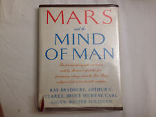Mars and the Mind of Man  1ST EDITION AND SIGNED BY 3 OF THE FIVE AUTHORS