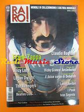rivista RARO 173/2006 Frank Zappa Claudio Baglioni Ivan Segreto The Avenger Nocd