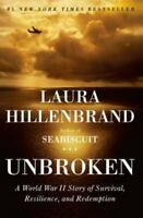 Unbroken : A World War II Story of Survival, Resilience, and Redemption HC