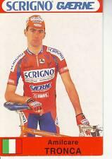 CYCLISME carte cycliste AMILCARE TRONCA équipe SCRIGNO GAERNE 1997