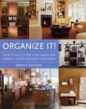 Organize It!: How to Declutter Every Nook and Cranny in and Outside-ExLibrary