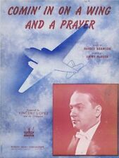 Comin' In On A Wing and A Prayer, Vincent Lopez photo, 1943, WW II sheet music
