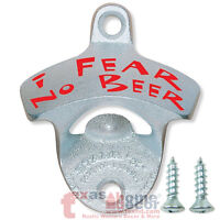I FEAR NO BEER Bottle Opener Beer Starr X Wall Mounted Zinc Plated Cast Iron