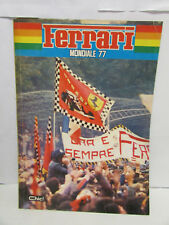 ANNUARIO FERRARI 1977 - bello, raro - cm 20,5 x 28, pag 40 -