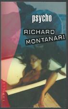 Psycho.Richard MONTANARI.France Loisirs Thriller TH6A