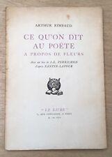EO 1925 rare édition tirée à 80 ex RIMBAUD : CE QU'ON DIT AU POËTE...