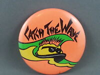 Vintage New Wave Pin - Catch the Wave Neon Brain Graphic - Celluloid Pin