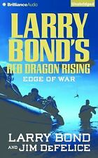 Red Dragon: Larry Bond's Red Dragon Rising: Edge of War : Edge of War 2 by...