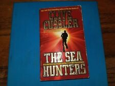 The Sea Hunters : True Adventures with Famous Shipwrecks by Craig Dirgo and Cliv