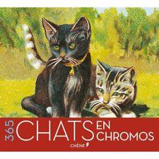 365 chats en chromos - Calendrier perpétuel - Du Chêne