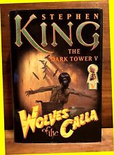 The Dark Tower: Wolves of the Calla Bk. 5 by Stephen King (2003, Hardcover) VG+