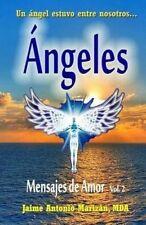 NEW Angeles: Mensajes de Amor (Volume 2) (Spanish Edition)