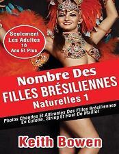 Nombre des Filles Brésiliennes Naturelles1 : Photos Chaudes et Attirantes des...