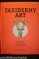 ANIMAL TAXIDERMY ART ROGUES GUIDE HOW TO ROBERT MARBURY DIABLO CODY BOOK NEW