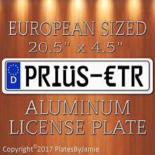 PRIUS-ETR EURO STYLE Aluminum European License Plate Tag German PRIüS-€TR