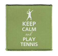 """Keep Calm PLAY TENNIS ATHLETE SERVING Iron on 4x4"""" Embroidered Patch On Jacket"""