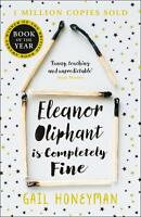 Eleanor Oliphant is Completely Fine by Gail Honeyman Paperback Book