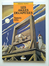 EO 1992 (très bel état) - Les aigles décapitées 6 (Alix) - Kraehn