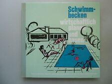 Schwimmbecken wirtschaftlich planen und bauen 1967 Architektur