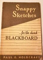 Vintage Book 1937 SNAPPY SKETCHES FOR THE CHURCH BLACKBOARD Cartoons