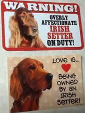 2 Irish Setter Love/On Duty Laminated Picture Signs/magnet