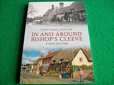 In And Around Bishop's Cleeve Through Time: A Second Selection: New Paperback