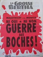 LA GROSSE BERTHA N° 82 de SEPTEMBRE 1992 MAASTRICHT MUNICH GUERRE AUX BOCHES !