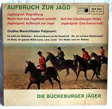 """7"""" Vinyl  AUFBRUCH ZUR JAGD - Marschlieder Potpourri - Die Bückeburger Jäger"""