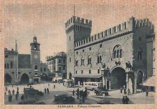 FERRARA - Palazzo Comunale - Direzione Ufficio Telegrafico Principale 1940
