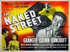 NAKED STREET 1955 Farley Granger, Anthony Quinn, Anne Bancroft UK QUAD POSTER