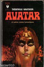 THEOPHILE GAUTHIER # AVATAR & AUTRES CONTES # MARABOUT FANTASTIQUE n°320