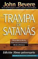 NEW - La Trampa de Satanas: Viva libre de la mortal artimana de la ofensa