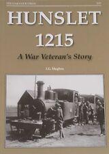 HUNSLET 1215 LOCOMOTIVE WW1 Steam Railway Engine NEW First World War History