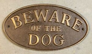 """Beware of the Dog"" Sign Oval Plaque cast iron metal Brown with Gold Lettering"