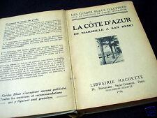 LOVELY OLD TRAVELGUIDE: LA COTE D'AZUR~GUIDE BLEU~1936