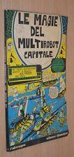 Le Magie del Multirobot Capitale - ottobre 1976