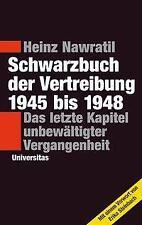 Schwarzbuch der Vertreibung 1945-1948 - Heinz Nawratil - 9783800419111